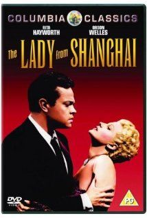 The Lady from Shanghai, 1947 by Orson Welles (screenplay) also acted in it with Rita Hayworth.