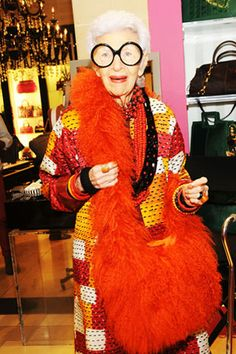 """I have no rules"" - Iris Apfel...infamous fashionista"