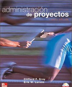 Descarga Libro Administración de proyectos – Clifford Gray – Erik Larson– PDF – Español  http://helpbookhn.blogspot.com/2014/07/administracion-de-proyectos-clifford-gray-larson.html
