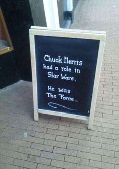 Chuck Norris had a role in Star Wars He was The Force Funny Warning Signs, Funny Signs, Star Wars Film, Chuck Norris Memes, Funny Quotes, Funny Memes, Hilarious Sayings, 9gag Funny, Memes Humor