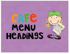 FREEBIE! This packet contains CAFE menu headings for a CAFE board in the classroom.  There are three types of headings in this pack with correspond...