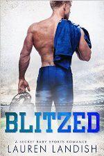 Blitzed by Lauren Landish #ad http://amzn.to/1sAcuS1