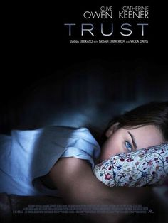 Database of movie trailers, clips and other videos for Trust Directed by David Schwimmer, the film features a cast that includes Clive Owen, Catherine Keener, Liana Liberato and Viola Davis. Liana Liberato, Jason Clarke, David Schwimmer, Clive Owen, Fire Movie, Movie Tv, Trust, Streaming Movies, Hd Movies