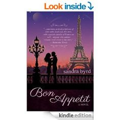 Free Kindle Book Today (7/16/14)! Bon Appetit: A Novel (French Twist Book 2) - Kindle edition by Sandra Byrd.   My favorite series by this author!