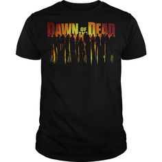 Dawn of the Dead Walking Dead T-Shirts, Hoodies (26$ ==►► Shopping Here!)