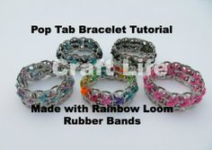 Pop Tab Bracelet Tutorial made with Rainbow Loom Rubber Bands