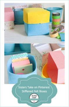 Sisters Take on Pinterest - September - Felt Storage Boxes