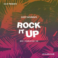 We will be there every Saturdays ...ROCK IT UP by @house_of_rockaaz . Chill  Jamaican Music Caribbean Food & Mixologist by @knoholab .... Come and party with us every Saturdays at the Clara Club Paris !  #Paris #Kingston #London #Event #Party #Caribbean #Chill #Hype #Food #Lifestyle #Jamaican  #Mixologist #cocktails #cocktail #Drink #drinks #rum #Music #Graphic #Graphicdesign #Flyer #Designinspiration #Flyers #reggae #Dancehall