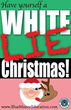 White LIE Christmas!