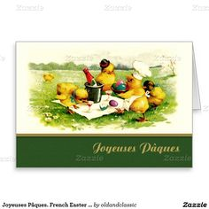 Joyeuses Pâques. Vintage Easter Chick Family design Customizable Easter Greeting Cards in French. Matching cards, postage stamps, envelopes and other products available in the Holidays / Easter Category of the oldandclassic store at zazzle.com