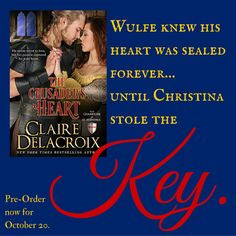 The Crusader's Heart, a medieval romance by Claire Delacroix. New York Times, Claire, Medieval, Romance, Social Media, Sayings, Words, Memes, Heart
