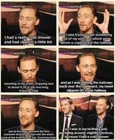 Tom Hiddleston knows how to tease our imagination ;) ~Also, 'fracticious' is my new favorite word.~