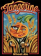 Tangerine Wheat Ale - one of my favorites. Really crisp, refreshing, and not too fruity at all.