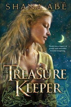 The Treasure Keeper (Drakon #4) by Shana Abe