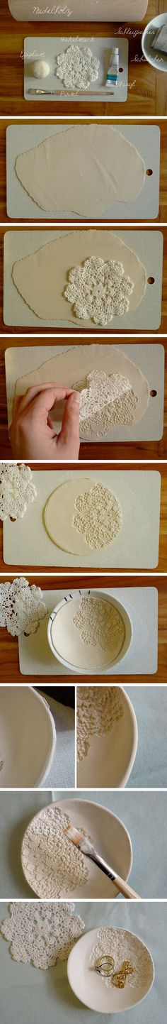 "Make a bowl for your jewelry...Use air drying clay, roll out to a thickness of 1/4"" min. then roll a doily onto the clay to leave an impression of the lace. Cut into a circle and place in a bowl to dry, seal and use for a non-food use."
