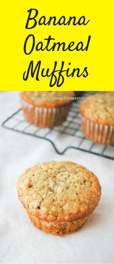 Good warm or cold, these quick and easy banana oatmeal muffins are a great way to start your day and keep going all the way to lunch! via @https://www.pinterest.com/mindeescooking/