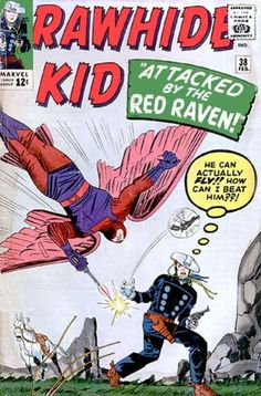 "That's so Red Raven! Inspired by a Golden Age birdman, this issue recreates him as Redford Raven, who makes a deal with a medicine man to come up with some drugs to get high - er, this birdman suit. His downfall was as icky as Icarus'. He and other ""supervillains"" seen in this comic, ""Kid Colt"" and ""Two-Gun Kid"" teamed up in the ""West Coast Avengers Go West"" saga."