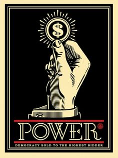 Shepard Fairey, Power Democracy sold to the highest  Bidder, 2015
