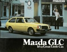 1981 Mazda GLC-ours was blue, we drove it until it died--what a valiant little car...