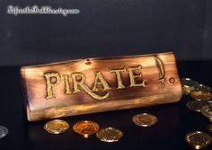 Arrr! A Pirates life! FUN Desk sign/shelf decor! PIRATES! Magcial Fan Words