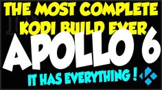 Apollo Build v6 The Most Complete Build for KODI 2016 Edition