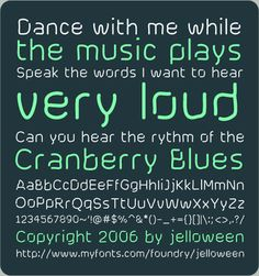 """Font: CRANBERRY BLUES - free by jelloween """" Even though I make this font available as freeware for personal use, it may NOT be re-distributed on any media, it may not be sold, it  may not be renamed or converted and it may not be made available for download on any web page/ftp site without my permission. E-mail me and ask for my permission. I will more than likely give it to you. If you want to use it commercially, contact me first."""""""