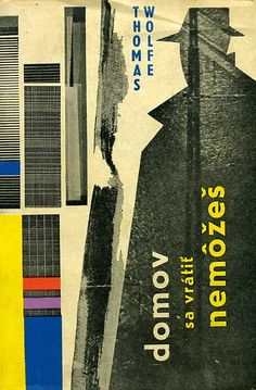 Thomas Wolfe, Domov sa vrátiť nemôžeš by 50 Watts. Antique Books, Vintage Books, Book Cover Design, Book Design, Edward Gorey Books, Thomas Wolfe, Best Book Covers, Album Covers, Cool Books
