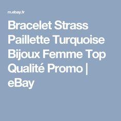 Bracelet   Strass Paillette Turquoise  Bijoux Femme  Top Qualité  Promo | eBay