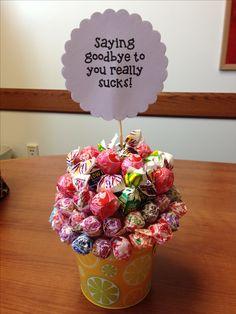 Saying goodbye lollipop bouquet.