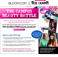 You can win $1,000 in Beauty Products in entering this Campus Beauty Battle! Enter now at http://www.bloom.com/invite/90065 OR on the Bloom app avail now on ITunes!  Don't forget to use the tags #socialbeauty #goteambloom when uploading those fantastic photos and sharing them with the world!