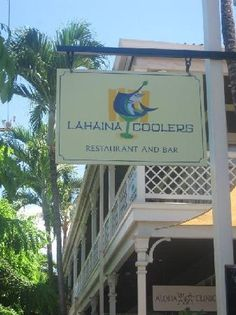 """Lahaina Coolers, Maui, Hawaii. """"Life's too short to eat boring food!"""" A must when we visit Maui! Everything is awesome!!! One of my fav's is the Macadamia nut and herb crusted fish!!!! Heaven!!!"""
