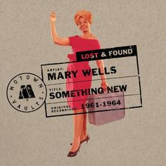 Mary Wells - Something New: Motown Lost & Found