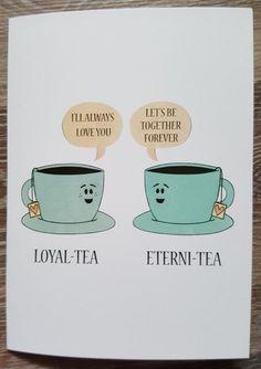 Anniversary Card For Parents, Tea Puns, Love Puns, Tea Quotes, Tea And Books, Cuppa Tea, Tea Art, Humor Grafico, My Cup Of Tea
