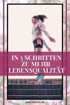 5 Tipps für mehr Lebensqualität - Klara Fuchs