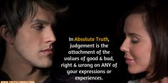 What is judgement in Absolute Truth?  To find out more, visit www.truth.consulting