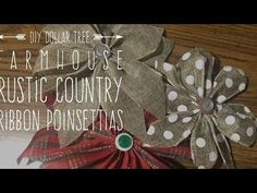 DIY Dollar Tree Farmhouse Rustic Country Ribbon Poinsettias - YouTube