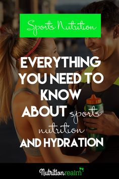 Everything you need to know about sports nutrition...