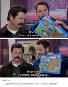 Sometimes I'm Ron Sometimes I'm Andy
