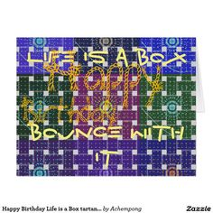 Happy Birthday Life is a Box tartan plaid Hakuna Matata Birthday Cards & Invitations e #Amazing #beautiful #stuff and #gift #products #sold on #Zazzle #Achempong #online #store #for #the #ultimate #shopping #experience