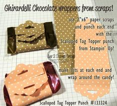 How To Make a Ghirardelli Candy Wrapper with the Scalloped Tag Topper punch and scrap paper.  design by Vinnie for the Luv 2 Stamp Group Stamp a Rama event. www.PattyStamps.com