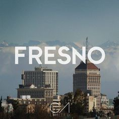 Fresno... The only good thing about this shit town is that you can see the Sierra Nevadas. But that's like once in a blue moon when all the smog and dust disappears.