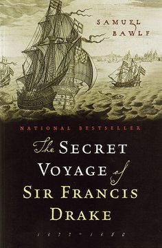 """""""The Secret Voyage of Sir Francis Drake, by R. Samuel Bawlf - winner of the 2004 Bill Duthie Booksellers' Choice Award Black History Books, Art History, Drake, Puerto Rico, Good Books, Books To Read, Sir Francis, Le Havre, The Secret"""