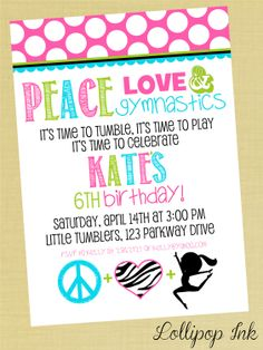 Gymnastics Printable Birthday Invitation, Peace Love Gymnastics Personalized Birthday Invite. $13.50, via Etsy.
