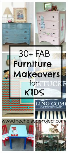 30 Fab Furniture Makeovers for Kids II The Chelsea Project | www.thechelseaproject.com