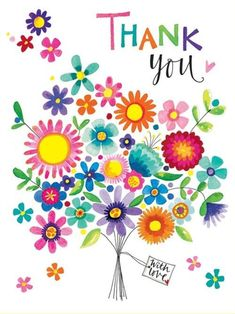 Thank You - Bunch of Flowers - Packs of 5 - Rachel Ellen Designs – Card and Stationery Designers and Publishers Thank You Greetings, Birthday Greetings, Birthday Wishes, Thank You Cards, Birthday Cards, Happy Birthday, Birthday Msgs, Thank You Images, Thank You Quotes