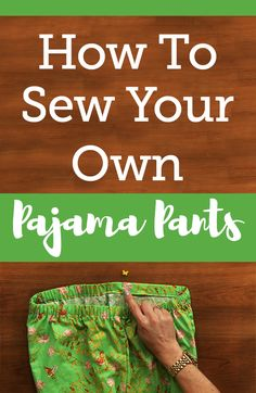 There's nothing better than relaxing on a couch in a comfy pair of pajama pants. In this tutorial, Aurora Sisneros shows you how to make pajama pants with an elastic waistband and cute contrasting cuffs.