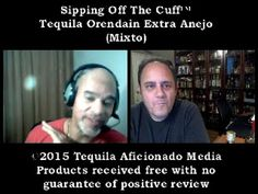 Sipping off the Cuff: Tequila Orendain Extra Anejo http://www.youtube.com/watch?v=OYvtOCFHC0E