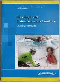 LOPEZ CHICHARRO, J. Fisiología del entrenamiento Aeróbico : una visión integrada. Buenos Aires : Médica Panamericana, 2013