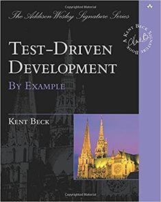 Test Driven Development: By Example: Kent Beck: 8601400403228: Amazon.com: Books
