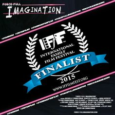 GREAT NEWS!  FORCE-FULL IMAGINATION has been named a Finalist in the Mixed Media Short Film Category by the INTERNATIONAL FAMILY FILM FESTIVAL!  Many thanks and congratulations to cast and crew for making FORCE-FULL IMAGINATION a success and to IFFF for this incredible honor!  Check it out at: www.iffilmfest.org  Follow Force-Full Imagination:  Facebook:  www.facebook.com/forcefullimagination  Twitter:  https://twitter.com/ForceFullImovie